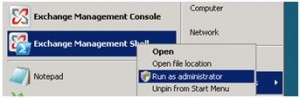 Exchange Management Shell - Run as administrator